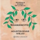 Viejo (Don Agustin): Shamancito (CD)