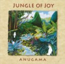 Anugama: Jungle of Joy (CD)