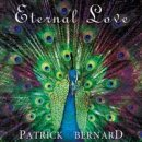 Bernard, Patrick: Eternal Love (CD)