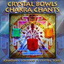 Goldman, Jonathan: Crystal Bowls Chakra Chants (CD)