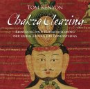Kenyon, Tom: Chakra Clearing (4 CDs)