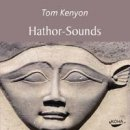 Kenyon, Tom: Hathor Sounds (CD)