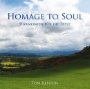 Kenyon, Tom: Homage to Soul (CD)