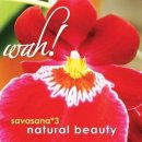 Wah!: Savasana Vol. 3 - Natural Beauty (CD) -A