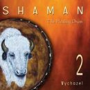 Wychazel: Shaman 2 - The Healing Drum (CD)