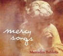 Bahleda, Mercedes: Mercy Songs (CD)