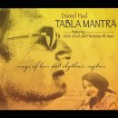 Paul, Daniel: Tabla Mantra - Songs of Love and Rhythmic Rapture (CD)