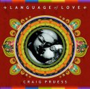 Pruess, Craig: Language of Love (CD)