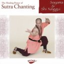 Sayama, S. Xinggui: The Healing Power of Sutra Chanting...