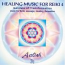 Aeoliah: Healing Music for Reiki 4 - Mandala of...
