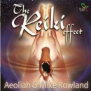 Aeoliah & Rowland, Mike: The Reiki Effect (CD)