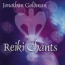 Goldman, Jonathan: Reiki Chants (CD)