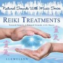 Llewellyn (Natural Sound with Music Series): Reiki Treatment (CD)