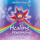 Merlins Magic: Healing Harmony - Best of Merlins Magic (CD)