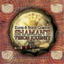 Gordon, David & Steve: Shamans Vision Journey (CD)