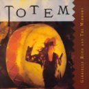 Roth, Gabrielle & The Mirrors: Totem (CD)