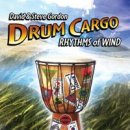 Gordon, David & Steve: Drum Cargo - Rhythms of Wind (CD)