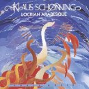 Schonning, Klaus: Locrian Arabesque (CD)