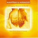 Tarn Taran Singh & Friends: Mantras & Miracles (CD) -A