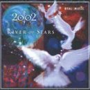 2002: River of Stars (CD)