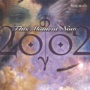 2002: This Moment Now (CD)