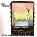 Ahhaitty, Glen: True Lies from the Road (CD)