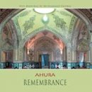 Ahura - Mohammad Eghbal: Remembrance (CD)