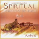 Andreas: Spiritual Journeys of the World - Bali (CD)