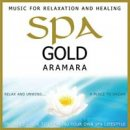 Aramara: Spa Gold - Music for Relaxation and Healing (CD)