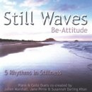 Be-Attitude & Darling Khan, Susannah: Still Wave (CD)