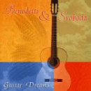 Benedetti & Svoboda: Guitar Dreams (CD)