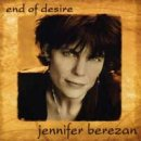 Berezan, Jennifer: End of Desire (CD)
