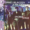 Bilagody, James & The Cremains: Sacred Stage (CD)