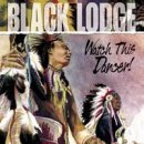 Black Lodge: Watch this Dancer (CD)