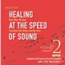Campbell, Don & Doman, Alex: Healing at the Speed of...