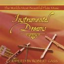 Carlos Nakai, Paul Horn u.a.: Instrumental Dreams -...