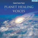 Chantal F�ssler Project: Planet Healing Voices (CD)
