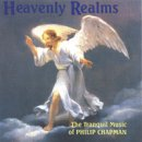 Chapman, Philip: Heavenly Realms (CD)