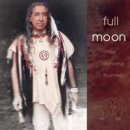 Chief Dancing Thunder: Full Moon (CD)