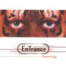 Cragg, Steven: EnTrance (CD)