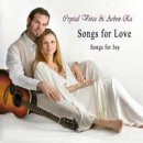 Crystal Voice (Wiebke Reinhardt) & Arben Ra: Songs for Love, Songs for Joy (CD)