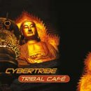 Cybertribe: Tribal Cafe (CD)