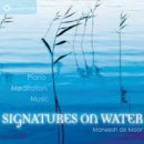 de Moor, Maneesh: Signatures on Water (CD)