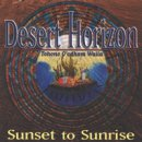 Desert Horizon: Sunset to Sunrise (CD)