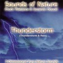 Doucet, Suzanne & Plaisance, Chuck: Sounds of Nature - Thunderstorm & Rain (CD)