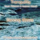 Doucet, Suzanne & Plaisance, Chuck: Tranquility - Dancing Waves (CD)
