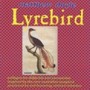 Doyle, Matthew: Lyrebird (CD)