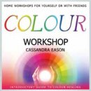 Eason, Cassandra: Color Workshop (engl. CD)