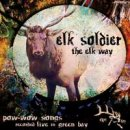 Elk Soldier: The Elk Way (CD)