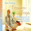 Frieling, Ruth: Frauen Yoga (CD)